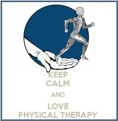 ...and love physical therapy