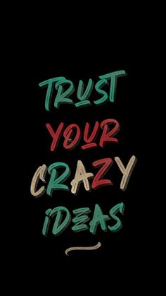 Cars Discover Trust Your Crazy Ideas Iphone Wallpaper Free GetintoPik Funky Quotes Swag Quotes Crazy Quotes Crazy Wallpaper Words Wallpaper Wallpaper Quotes Iphone Wallpaper Funny Attitude Quotes True Quotes Funky Quotes, Swag Quotes, Crazy Quotes, Words Wallpaper, Crazy Wallpaper, Wallpaper Quotes, Funny Attitude Quotes, True Quotes, Motivational Quotes Wallpaper