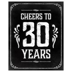 Cheers to 30 years printable birthday sign in chalkboard style. Please note that this is a digital product, no physical item will be shipped. You will