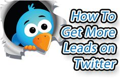 How To Get More Leads on Twitter