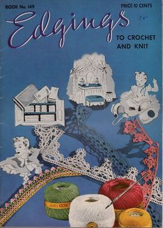 Coats Clark 149 Edgings Crochet Knitting Hairpin Lace 107 Patterns Applique 1940 #CoatsandClark #CrochetPatterns