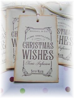 Christmas Wishes Tags 8 - Love these!!