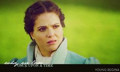 why we love once upon a time - Young Regina. Before she was evil she wouldnt have hurt a fly.