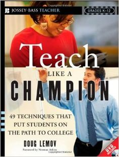 "Continuing our discussion on ""Teach Like a Champion"" with teaching techniques..."