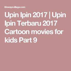 Upin Ipin 2017 | Upin Ipin Terbaru 2017 Cartoon movies for kids Part 9
