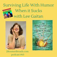 2 Boomer Broads Podcast | Surviving Life With Humor When it Sucks - Lee Gaitan