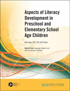 Aspects of Literacy Development in Preschool and Elementary School age children. Repinned by SOS Inc. Resources.  Follow all our boards at http://pinterest.com/sostherapy  for therapy resources.