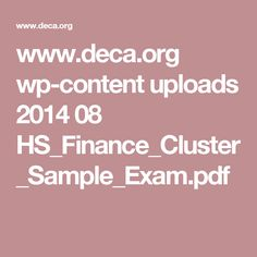 www.deca.org wp-content uploads 2014 08 HS_Finance_Cluster_Sample_Exam.pdf