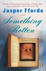 Something Rotten (Thursday Next Series #4)