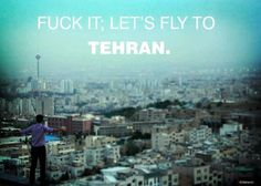 To Tehran