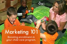 """All the marketing in the world is not going to help if you do not offer a quality program."" I often get asked, ""What are the best ways to build enrollment in my early childhood program?""  There's ..."