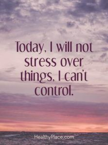 Anxiety Quote Gallery quote on anxiety today i will not stress over things i Anxiety Quote. Here is Anxiety Quote Gallery for you. Anxiety Quote quotes about anxiety free 43 quotes. Anxiety Quote anxiety quotes and sayings imag. Quotes Enjoy Life, Today Quotes, Quotes To Live By, Post Quotes, Optomistic Quotes, Quotes Women, Calm Quotes, Wisdom Quotes, Qoutes