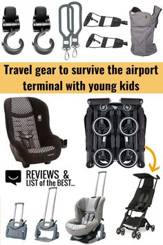 How to survive airport terminals and layover with kids - the best travel gear for families, children, and babies. Toddler Travel, Travel With Kids, Family Travel, Baby Travel, Toddler Airplane Activities, Travel Car Seat, Best Travel Stroller, Travel Toys, Airline Travel