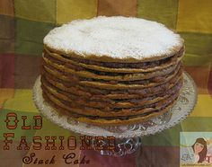 Lady Behind the Curtain » Old-Fashioned Stack Cake