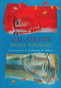 Cover artwork by Clive Hicks-Jenkins for 'Val/Orson' by Marly Youmans, PS Publishing