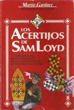 Los acertijos de Sam Loyd / Samuel Loyd - Buscar con Google Broadway, Google, Riddles