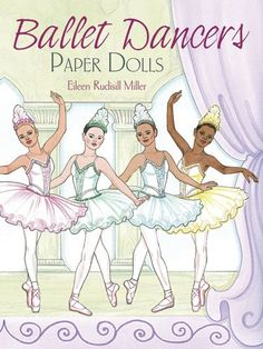 Ballet Dancers Paper Dolls (Dover Paper Dolls) by Eileen Rudisill Miller http://www.amazon.com/dp/048647920X/ref=cm_sw_r_pi_dp_NAhdvb13ZQW7Y