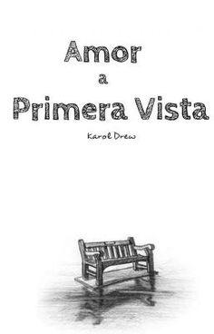 """Leer """"Amor a primera vista - Capitulo 2"""" #wattpad #romance"""