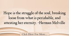 Herman Melville Quotes About Hope - 36337
