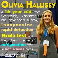 The early detection of virus infection is critical for patients, since the faster you start to treat someone the more likely they are to survive. Having a test that is simple and can be stored a room temperature would be a game changer.    Hallisey, who is currently entering her junior year at Greenwich High School in Connecticut, says her test could also be adapted to detect HIV, Dengue and Yellow fever viruses, Lyme disease, and even certain cancers.