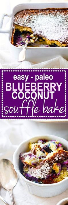 DREAMY Paleo Blueberry Coconut Soufflé Bake! Rich and creamy yet also airy and lightly sweet! This low carb paleo blueberry coconut soufflé bake is a twist on the classic French dish. A Healthy Fool Proof souffle that's great for a dessert or brunch! A custard like center but still light and flavorful. Feeds many, simple ingredients, and so delicious! @Lindsay - Cotter Crunch