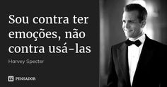 Sou contra ter emoções, não contra usá-las... Frase de Harvey Specter. Frases Suits, Suits Quotes, Wisdom Quotes, Life Quotes, Suits Harvey, Sad Wallpaper, Work Motivation, Business Quotes, Mens Suits