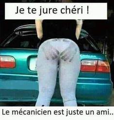 Je te jure chéri , le mécanicien est juste un ami !!! #blague #rire #mdr #lol #blagues #humour