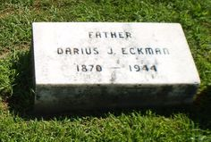 Genealogical Gems: Tombstone Tuesday: Darius J Eckman, from coal dealer to city collector #genealogy