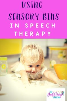 using sensory bins in speech therapy with lots of ideas for fillers, and materials including a FREE printable download guide.