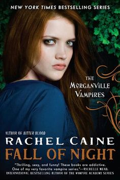 Morganville Vampires: Fall of Night by Rachel Caine (own)