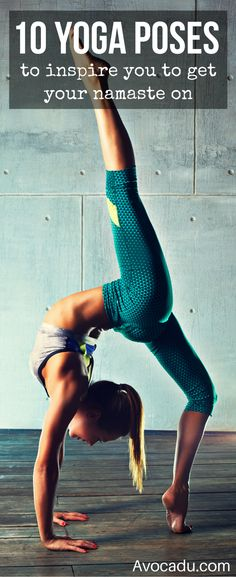 10 Beautiful Yoga Poses To Inspire You To Get Your Namaste On | Yoga For Beginners | http://avocadu.com/10-beautiful-yoga-pictures-that-will-inspire-you/