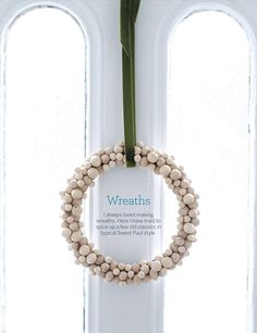 Wooden ball wreath from Sweet Paul. Holiday Wreaths, Holiday Crafts, Christmas Decorations, Holiday Decorating, Decorating Ideas, Wooden Wreaths, Holiday Countdown, Sweet Paul, Modern Wreath