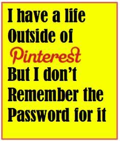 Pinterest :) ~ I always forget passwords.. ♥