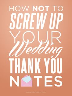 How Not To Screw Up Your Wedding Thank You Notes