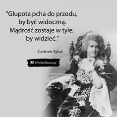 Głupota pcha do przodu… Wise Qoutes, True Quotes, Motivational Quotes, Inspirational Quotes, Swimming Motivation, Important Quotes, Life Philosophy, Love Me Quotes, Good Thoughts