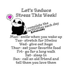 Let's Reduce  Stress This Week! 🐼Complete the activities each day• Mon- smile when you wake up Tue- stretch for 10mins  Wed- give out hugs  Thur- eat your favorite food Fri- go for a long walk Sat- sleep in Sun- call an old friend and tell them you love them ▬▬▬▬▬▬▬▬▬▬▬▬▬▬▬▬▬▬▬▬▬▬▬▬▬▬▬▬ #quote #quotes #quoteoftheday #thoughtoftheday #life #lifequotes #bestoftheday #motivation #inspiration #positivity #determination #encourage #positivethought #crossfit #powerlifting #positive #weightlifting…
