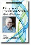The Future of Evaluation in Society || Information Age Publishing