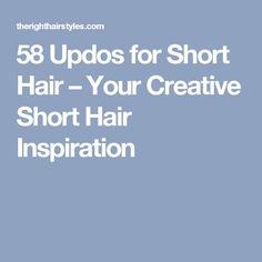 60 Updos for Short Hair – Your Creative Short Hair Inspiration Short Hair Bun, How To Curl Short Hair, Very Short Hair, Short Wedding Hair, Cute Hairstyles For Short Hair, Straight Hairstyles, Trendy Haircuts, Haircut Styles For Women, Short Haircut Styles