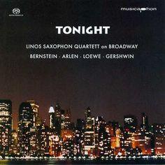 Bernstein, L.: West Side Story / Arlen, G.: Over the Rainbow / Loewe, F.: My Fair Lady / Gershwin, G.: Porgy and Bess-Linos Saxophone Quartet-Musicaphon