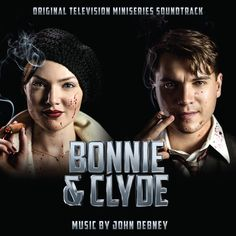 Bonnie &Clyde by John Debney