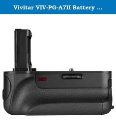 Vivitar VIV-PG-A7II Battery Grip for Sony A7/A7R/A7Ii (Black). The Vivitar Pro Series Multi-Power Battery Grip allows the Sony Alpha A7, A7R & A7II to be powered by two batteries -- effectively doubling your shooting capacity. It also provides a comfortable vertical grip with an additional shutter release, front and rear control dials, and various control buttons for easy access to the camera functions when shooting vertically.