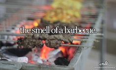 the smell of a barbecue #littlereasonstosmile