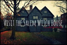 old homes, bucket list, urban legends, witch hous, halloween house, dream homes, haunted houses, salem, place