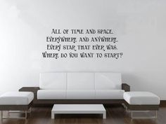Doctor Who wall art quote- oh, to travel with the Doctor...