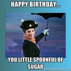 You little spoonful of sugar - Happy Birthday Funny - Funny Birthday meme - - Happy birthday. You little spoonful of sugar The post Happy birthday. You little spoonful of sugar appeared first on Gag Dad. Birthday Quotes Funny For Her, Funny Happy Birthday Meme, Happy Birthday Best Friend, Happy Birthday Images, Happy Birthday Greetings, Humor Birthday, Disney Birthday Quotes, Funny Happy Birthdays, Friend Birthday Quotes Funny