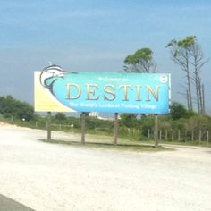 Destin, Florida...passed this sign...many a times!