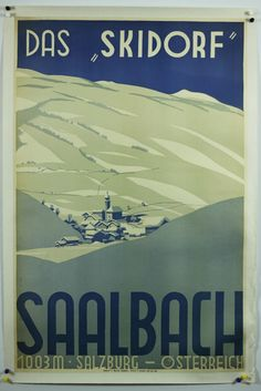 Vintage ski poster Saalbach -   a great place for a family to ski in Austria;o)