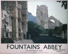 'Fountains Abbey ', LNER poster, 1927., Poster produced for the London & North Eastern Railway (LNER) to promote rail travel to North Yorkshire. The poster shows the medieval remains of Fountains Abbey, with the seventeenth-century Fountains Hall seen in the foreground.jul16