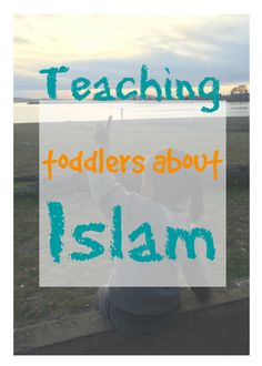 teaching toddlers about Islam