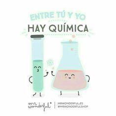 Entre tú y yo hay química